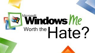 Windows ME: Worth the Hate?