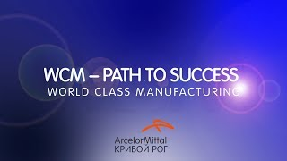 WCM – PATH TO SUCCESS WORLD CLASS MANUFACTURING 2018