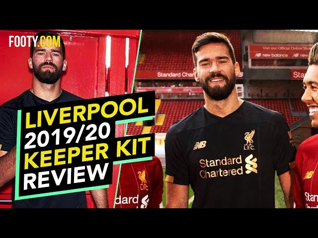 Liverpool's 201920 Goalkeeper Kit Is AMAZING | SHIRT REVIEW