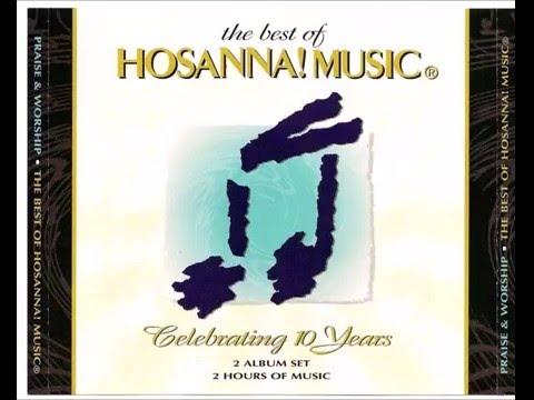 Hosanna Music   The Best Celebrating 10 years cd 1