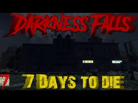 7 Days to Die Alpha 17.3 - Darkness Falls - Don't go out at Night! - S1E1
