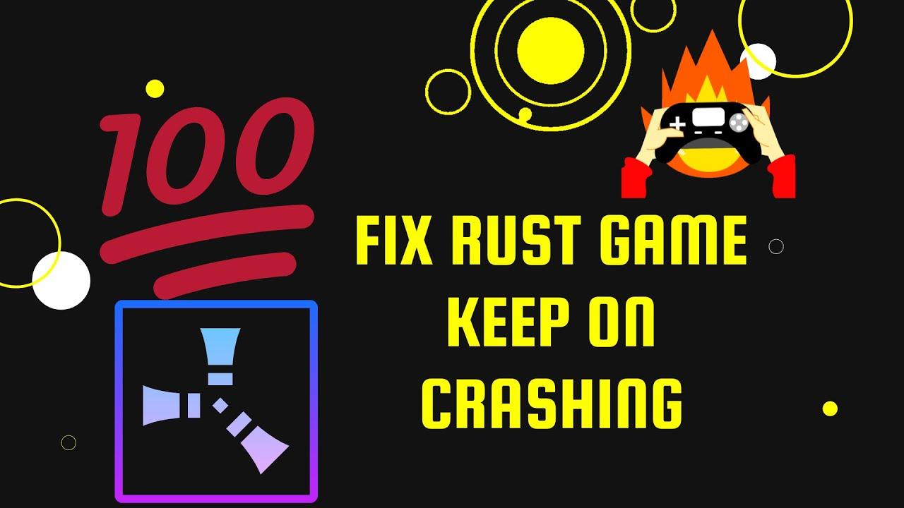 Rust keeps crashing - YouTube