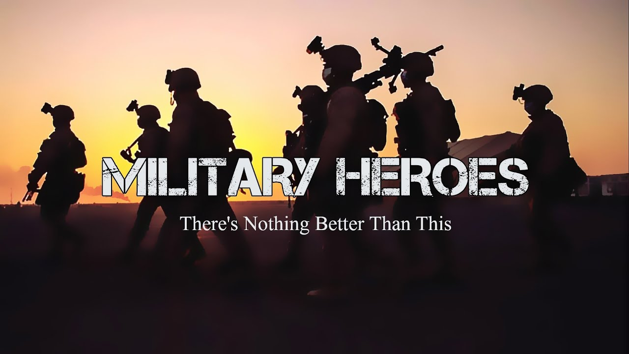 """Military Heroes - """"There's Nothing Better Than This"""" (2021)"""