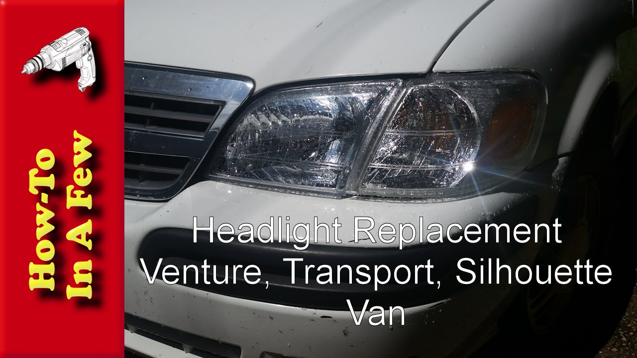 How To Replace Your Chevy Venture Headlights