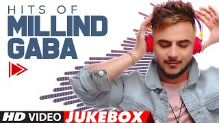 HITS OF MILLIND GABA | Video Jukebox | Best Of Millind Gaba | Hindi Songs | T-Series