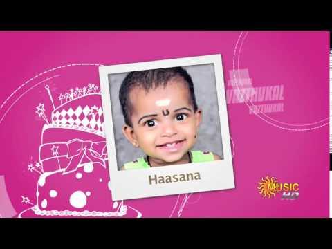 Haasana 1st Birthday 2016 January 6th. ( SUN MUSIC )