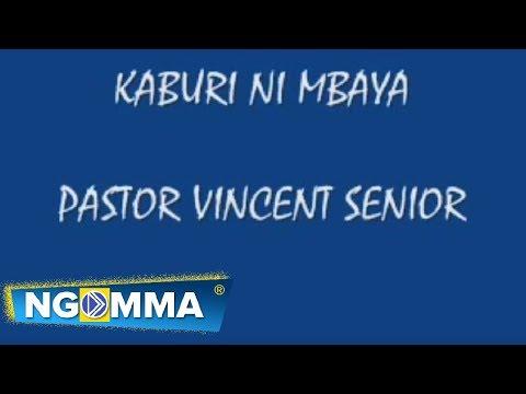 Kaburi ni tajiri Lyrics  by Pastor Vincent Senior