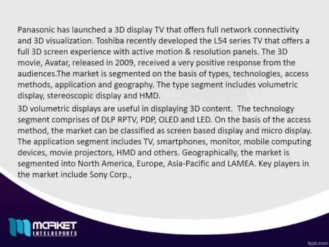 Global 3D Display Market: Asia-Pacific Region to Witness High Business Growth in Coming Future!
