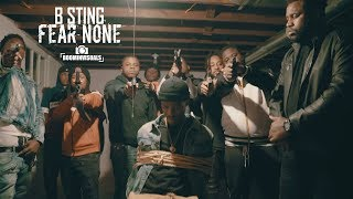 B Sting - Fear None prod by 101 the Exclusive (Official Music Video) shot by @BoominVisuals