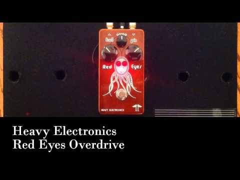 Heavy Electronics Red Eyes Overdrive Pedal Demo