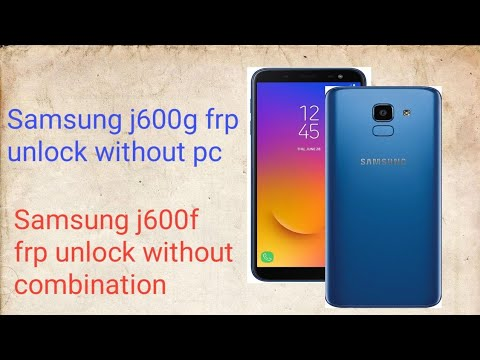 Samsung j600f j600g frp bypass without combination samsung j600g Google  account unlock without pc by gold tech