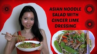 Asian Noodle Salad with Ginger Lime Dressing Recipe - Vegan, Gluten Free & Soy Free