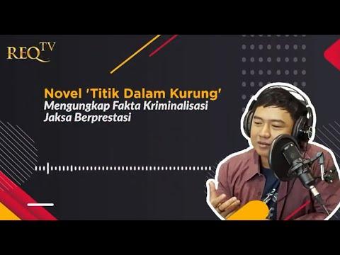 Novel 'Titik Dalam Kurung' Mengungkap fakta kriminalisasi Jaksa Chuck Suryosumpeno