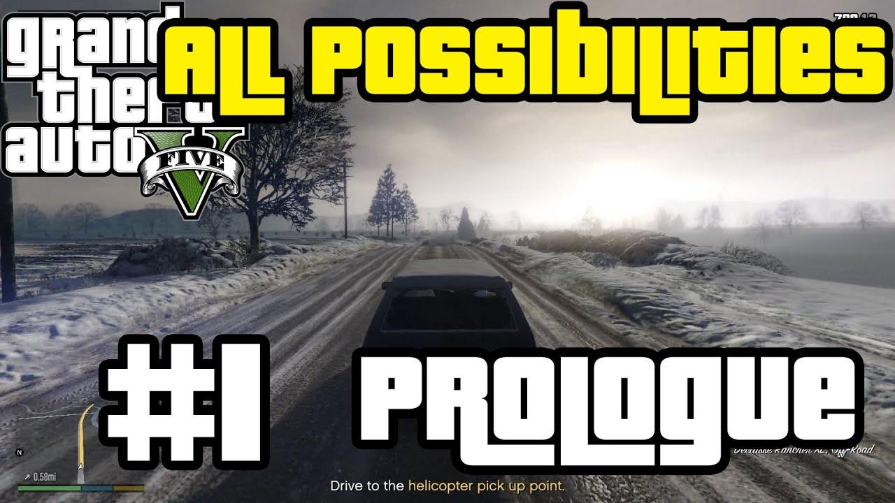 GTA V - Prologue (All Possibilities)