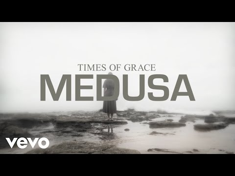 Times of Grace - Medusa (Official Music Video)