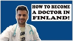How To Become A Doctor in Finland-  Second Exam In The Finish License  Doctors From Outside The EU