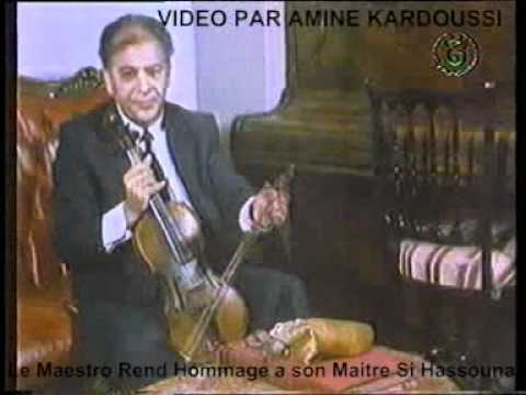 Le Maestro Fergani ملك المالوف Rend Hommage A Son Maitre Si Hassouna (INÉDIT)