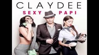 Claydee - Sexy Papi (Dj Sequence Bootleg)