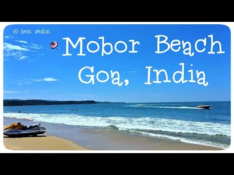 Mobor Beach - Goa, India