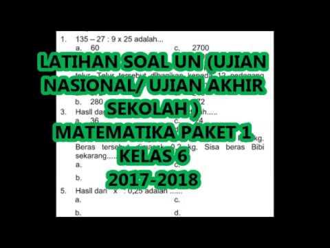 Latihan Soal Un Matematika Kelas 6 Paket 1 2017 2018 Youtube