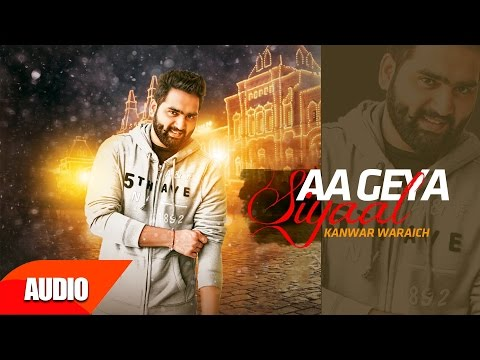 Aa Geya Syaal ( Full Audio Song )   Kanwar Waraich   Punjabi Audio Song Collection   Speed Records