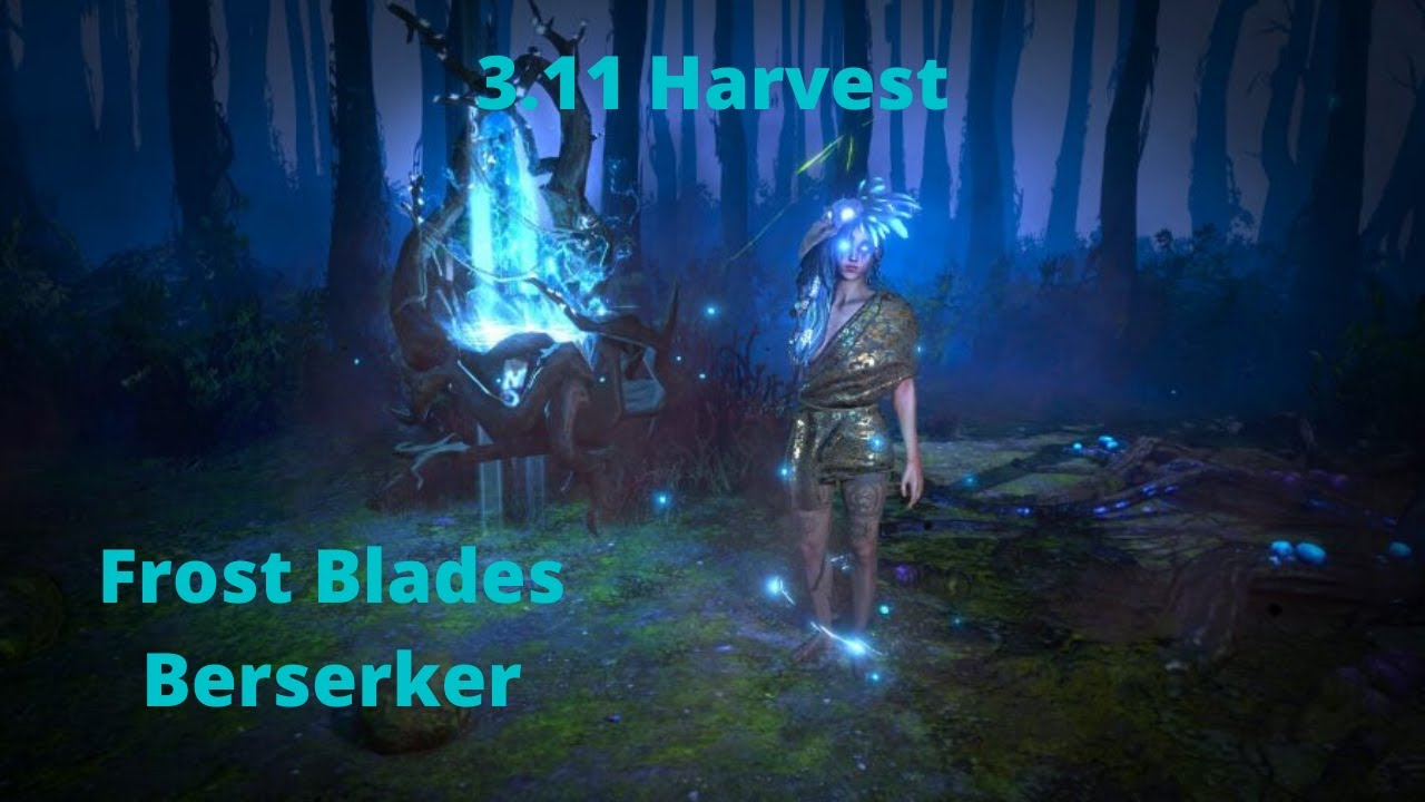3.11 Harvest Frost Blades Berserker - Starting out