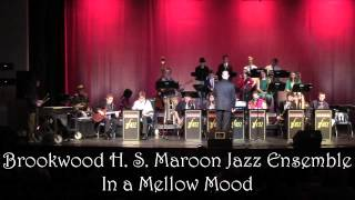In a Mellow Mood by Duke Ellington, Arr. Mark Taylor