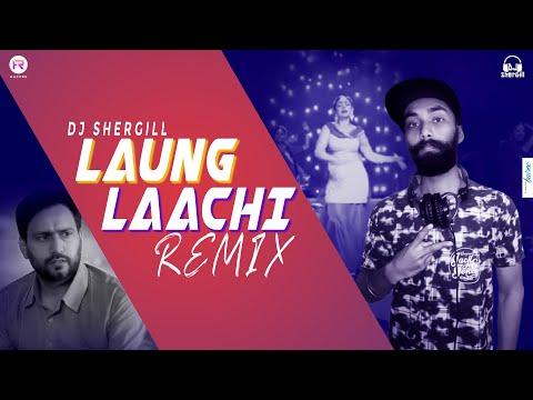 Laung Laachi - Remix   DJ SherGill   Mannat Noor   Ammy Virk, Neeru Bajwa, Amberdeep   HR Visual