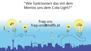 [Frag uns] Wie funktioniert das mit dem Mentos uns dem Cola-Light?