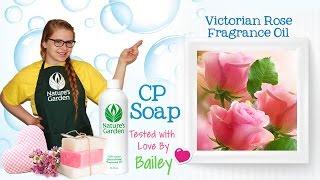 Soap Testing Victorian Rose Fragrance Oil- Natures Garden