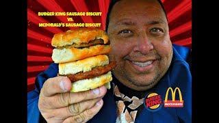 Burger King® Sausage Biscuit Vs. McDonald's® Sausage Biscuit!