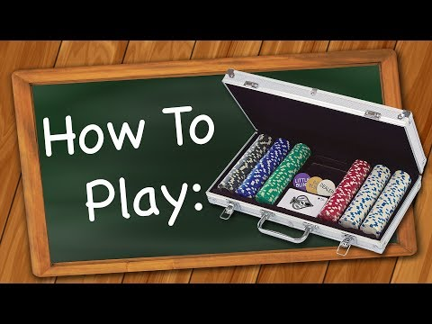 How To Play: Poker - 5 Card Draw