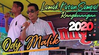 Lamak Katan Sampai Rangkuangan - Live Performance Ody Malik 2020