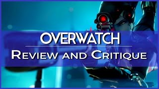 Overwatch: Review and Critique