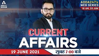 19th June Current Affairs 2021 | Current Affairs Today | Daily Current Affairs 2021 #Adda247