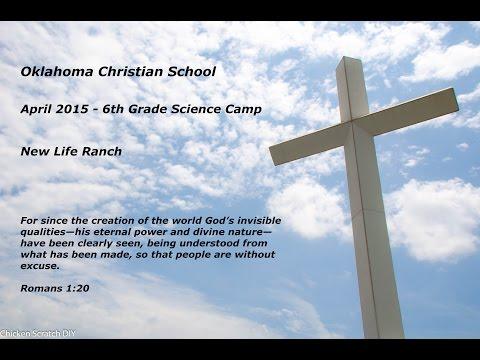 Oklahoma Christian School 6th Grade Science Camp - 2015 New Life Ranch