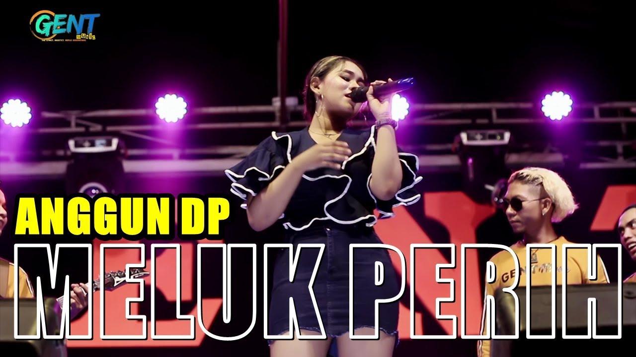 Download MELUK PERIH - ANGGUN DP (Official Music Video) GENT OFFICIAL