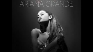 Ariana Grande - New Album ( Yours Truly ) + Download link ( Torrent )