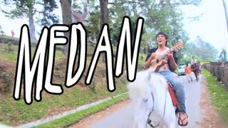 Travel Series Indonesia  - Jalan-Jalan Men 2013 Eps 2 - Medan