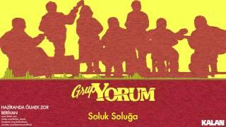 Grup Yorum - Soluk Soluğa - [ Haziranda Ölmek Zor - Berivan © 1988 Kalan Müzik ]