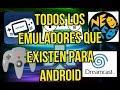 Todos Los Emuladores Que Existen Para Android