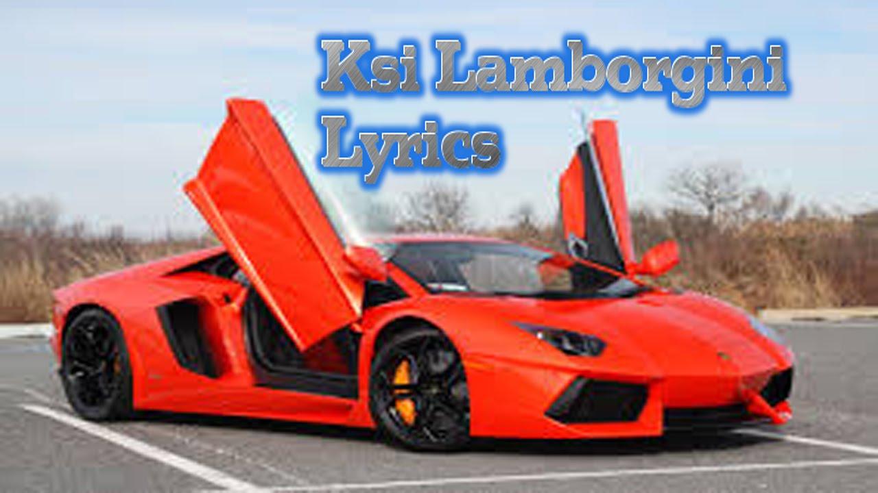 Ksi Lamborghini Song Lyrics Youtube