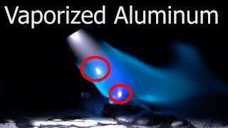 TFS: Vaporized Aluminum Caught On Camera