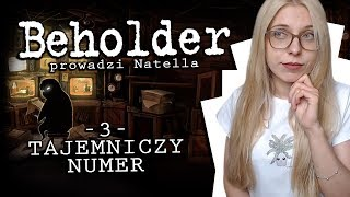#3 CO TO ZA NUMER? /Beholder