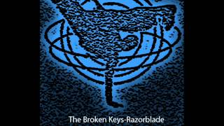 The Broken Keys-Razorblade