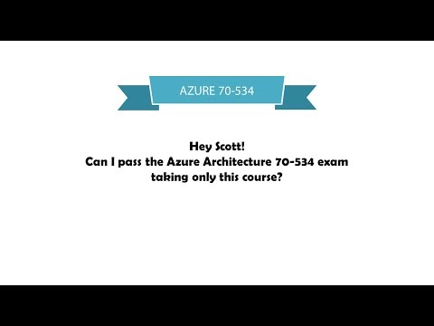 Can you pass the Azure 70-534 test by watching some videos?