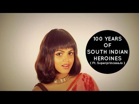 Rascalas | 100 Years of South Indian Heroines (ft. SuperprincessJo)