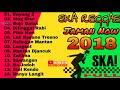 Terbaru Lagu Ska Reggae Jaman Now Terpopuler 2018