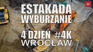 4 dzień rozbiórka estakady #Wyburzanie pl. #Społeczny #Wroclaw zamknięta #estakada #rozbiórka 4k