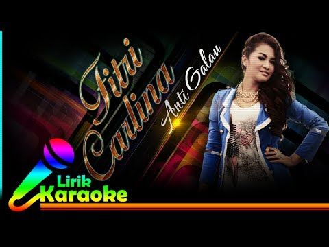 Fitri Carlina - Anti Galau - Video Lirik Karaoke Lagu Dangdut Terbaru - NSTV
